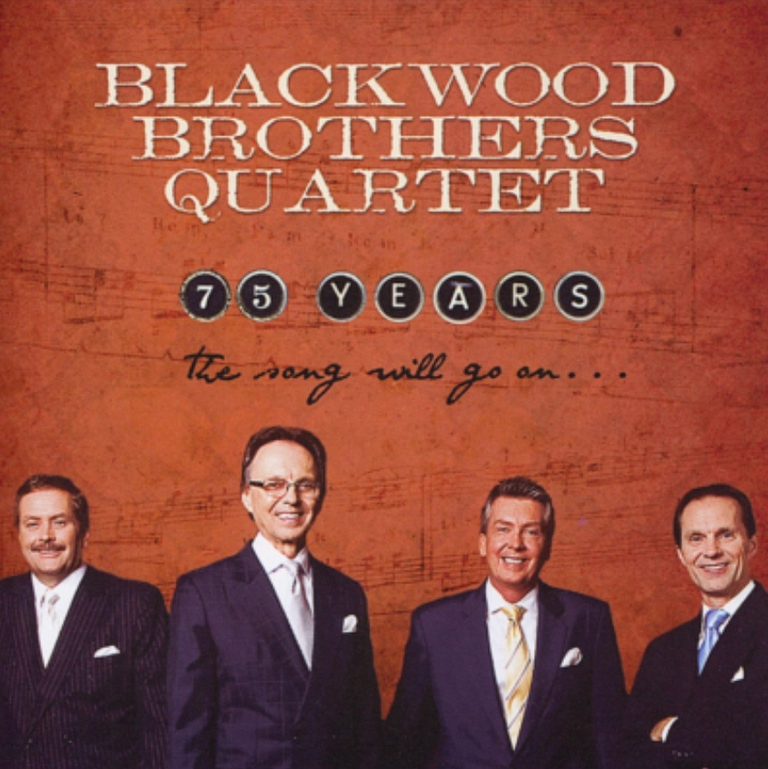 blackwoodbros2010songwillgoonmax