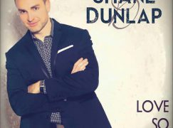 "Shane Dunlap – ""Love So Amazing"" CD Release Concert"