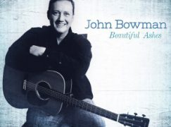 CD Review: John Bowman – Beautiful Ashes