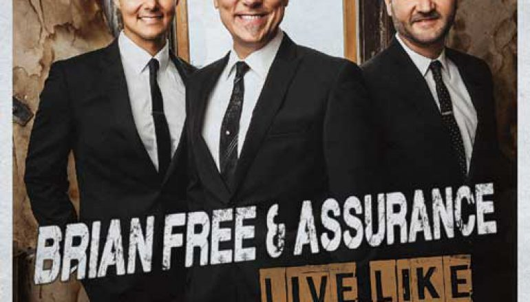 "CD Review: Brian Free & Assurance – ""Live Like We're Redeemed"""