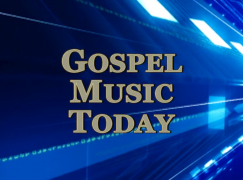 Gospel Music Today: 6-4-17