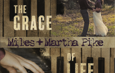 Audio Review: Miles & Martha Pike – The Grace Of Life