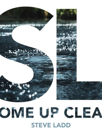 Audio Review: Come Up Clean – Steve Ladd