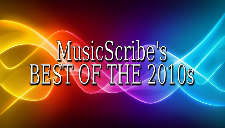 Best Of The 2010s: The Nominees